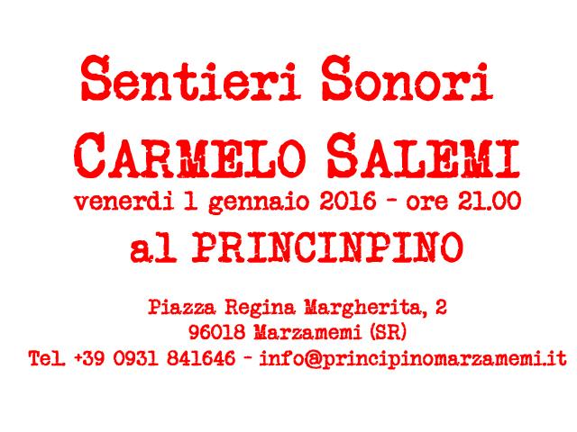 Sentieri Sonori Carmelo Salemi 1 gennaio2016 Principino Marzamemi